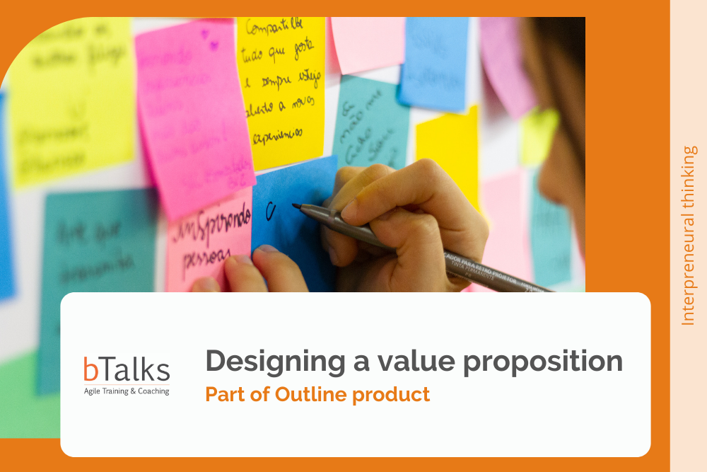 Designing a value proposition