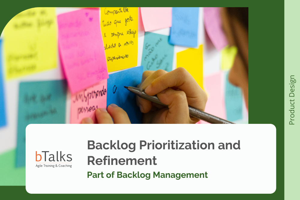 Backlog Prioritization and Refinement