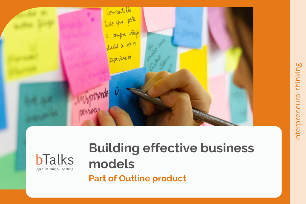 Building effective business models