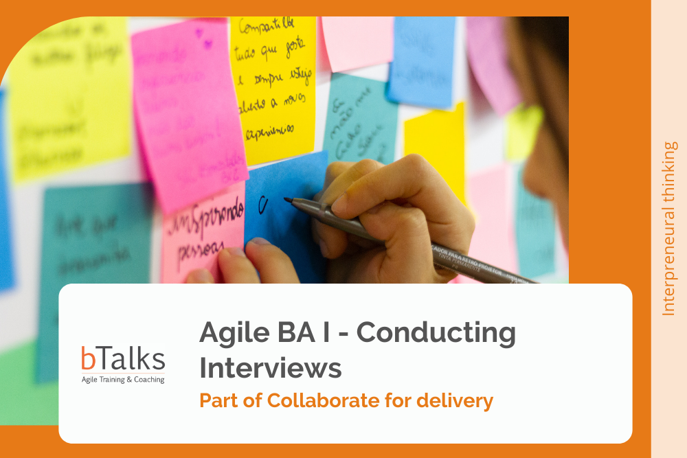 Agile BA I - Conducting Interviews