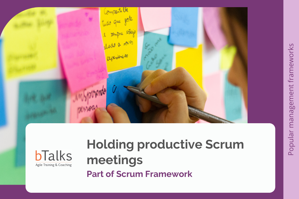 Holding Productive Scrum meetings