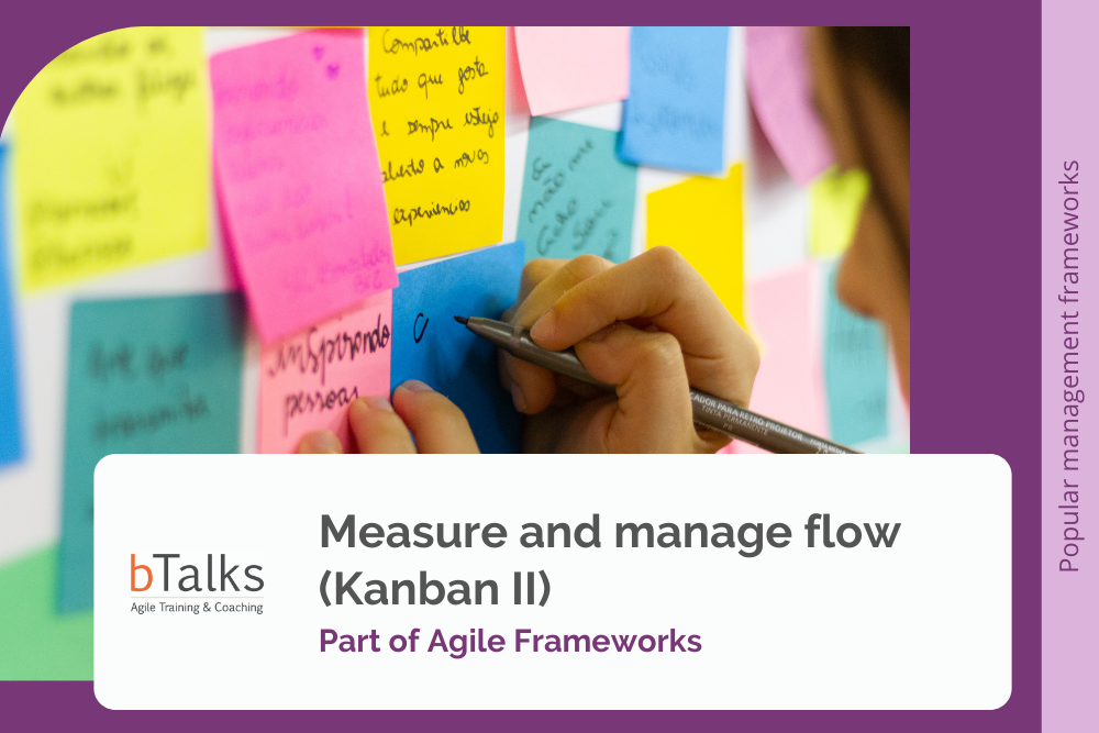 Measure and manage flow (Kanban II)