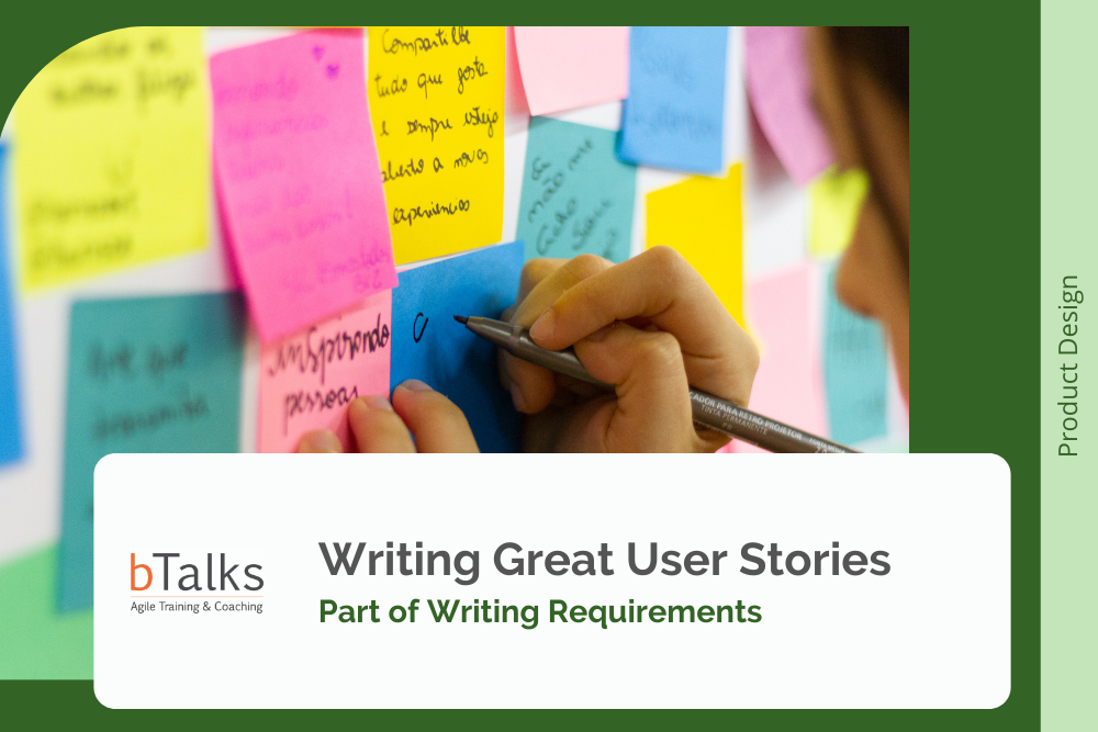 Writing Great User Stories